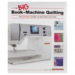 Bernina The Big Book of Machine Quilting (in englischer Sprache)